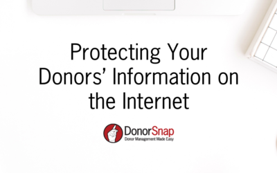 Protecting Your Donors' Information on the Internet