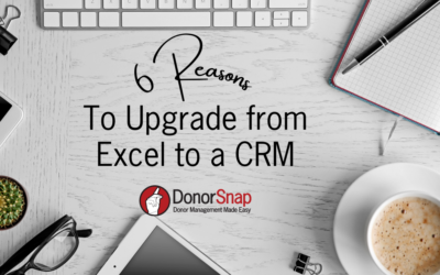 6 Reasons to Upgrade from Excel to a Nonprofit CRM