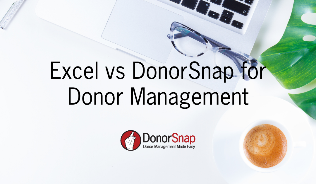 Excel vs DonorSnap for DonorManagement
