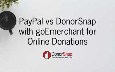 Comparing PayPal and DonorSnap with goEmerchant for Online Donations
