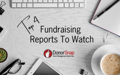 Top 4 Fundraising Reports to Watch