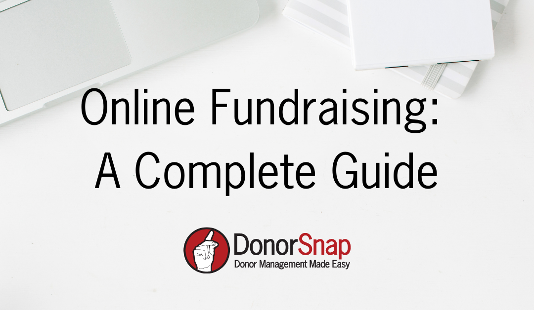 Online Fundraising: A Complete Guide for 2021